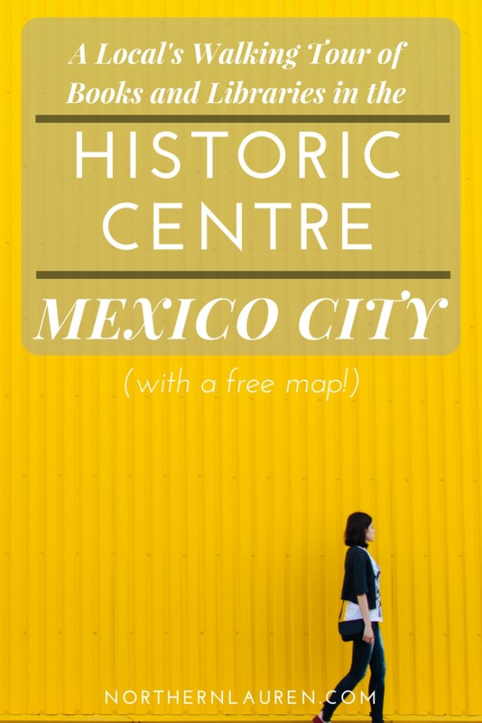 A walking tour of Mexico City's literary landmars around the historic centre, from a local with insider knowledge! Everything from beautiful bookstores, hidden libraries and literary interest attractions in Mexico City.